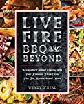 Live Fire Bbq And Beyond ...