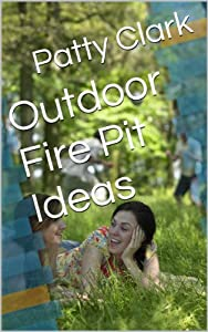 Outdoor Fire Pit Ideas from Lisa Rayball