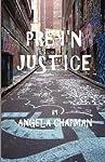 Preyn Justice by Fire Pit...