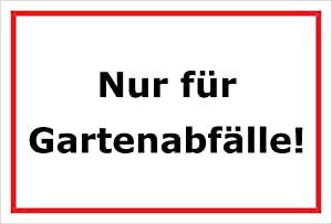 Sign-only Garden Incinerator-15x 20cm 20cm And 30cm-boring Sticker Hard Foam Aluminium Composite-s00220b 45x30cm - Aluverbundplatte - Mit Bohrlchern from Melis-Folienwerkstatt