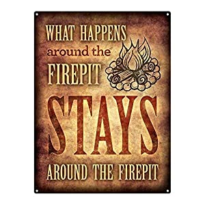 What Happens Around The Firepit 12x16 Metal Sign Patio Porch Deck from Home Body Accents, LLC